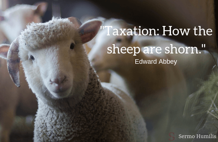 Taxation as Fleecing - sermo humilis