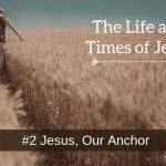 Jesus, Our Anchor