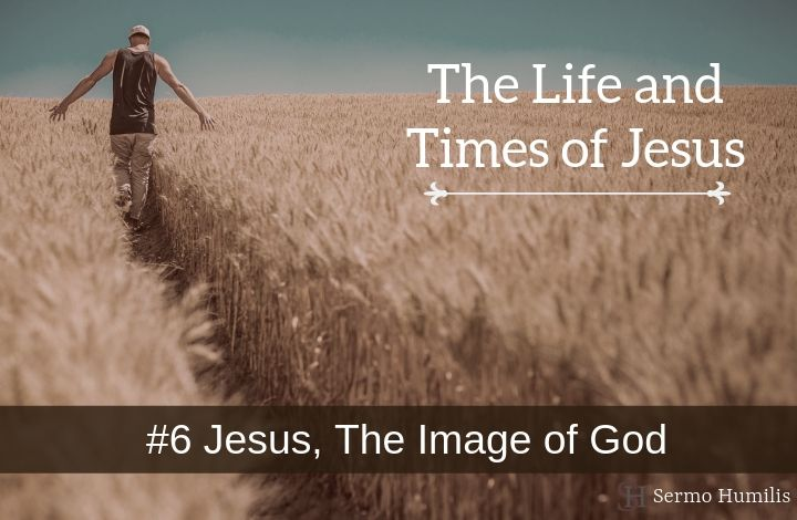 Jesus, The Image of God