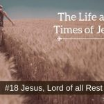 Jesus, Lord of all Rest