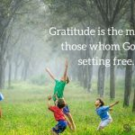 Gratitude, The Non-Crappy Version