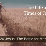 Jesus, The Battle for Mercy