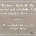 The Genesis of Wisdom ~ Proverbs 1:7