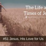 Jesus, His Love for Us