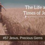 Jesus, Precious Gems